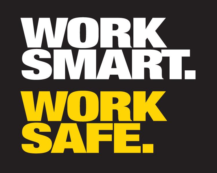 work smart work safe